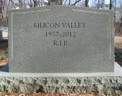 Dead Silicon Valley RIP
